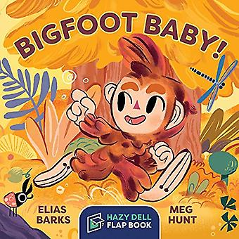 Bigfoot Baby! - A Hazy Dell Flap Book by Elias Barks - 9781948931083 B