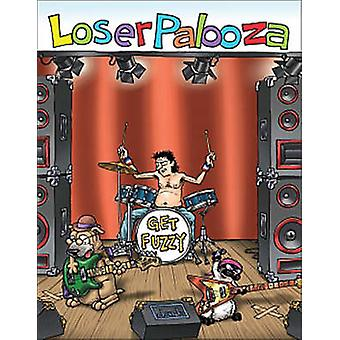 Loserpalooza - A Get Fuzzy Treasury by Darby Conley - 9780740757099 Bo