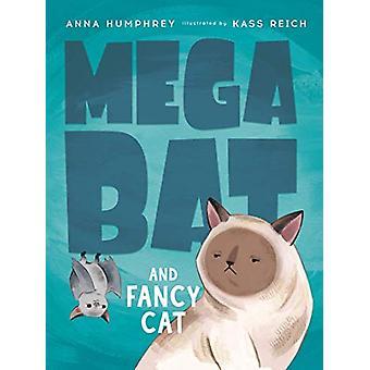 Megabat And Fancy Cat by Anna Humphrey - 9780735262591 Book