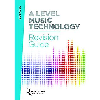 Edexcel A Level Music Technology Revision Guide by James Reevell - 97