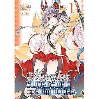 Magika Swordsman and Summoner Vol. 11 by Mitsuki Mihara - 97816427509