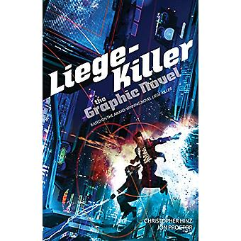 Liege-Killer - The Graphic Novel by Christopher Hinz - 9780857668257 B