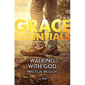 Walking With God - Practical Religion by J. C. Ryle - 9781527104686 Bo