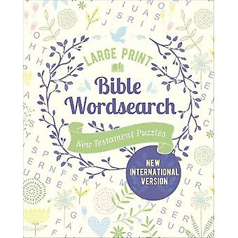 Large Print Bible Wordsearch - New Testament Puzzles (NIV Edition) by