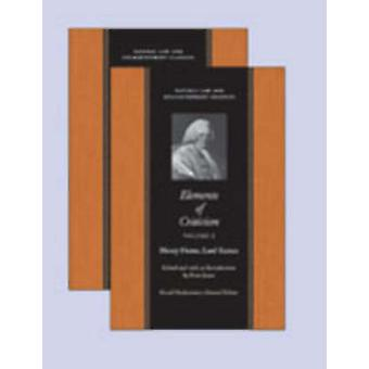 Elements of Criticism - Volumes 1 & 2 by Henry Home - Henry Home Kames