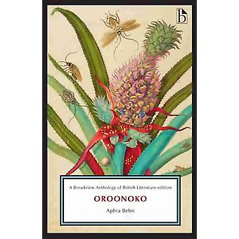 Oroonoko by Aphra Behn & Edited by Tiffany Potter