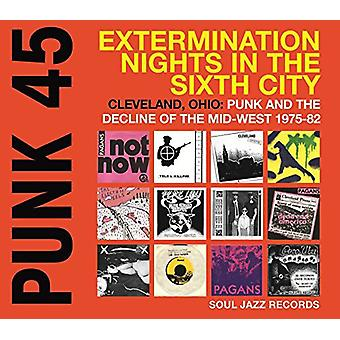 Soul Jazz Records Presents - Punk 45: Extermination Nights in the Sixth City [CD] USA import