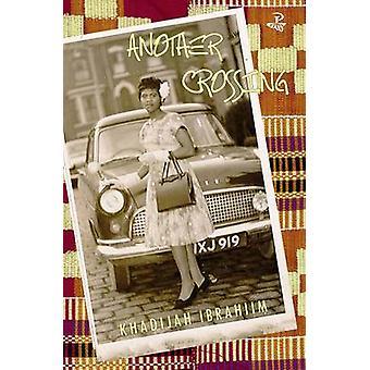 Another Crossing by Khadijah Ibrahiim - 9781845232412 Book