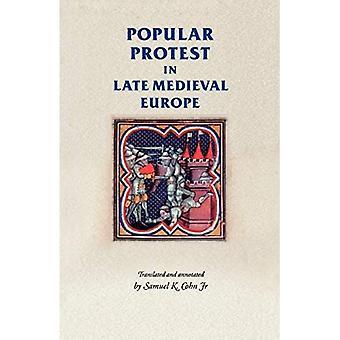 Folkelig protest i det senmiddelaldersomme Europa: Italien, Frankrig og Flandern (Manchester Medieval Sources): Italien, Frankrig og Flandern (Manchester Medieval Sources)