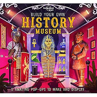 Build Your Own History Museum (Lonely Planet Kids)