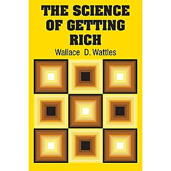 The Science of Getting Rich by Wallace Wattles - 9781731707338 Book