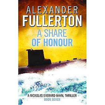 A Share of Honour 7 Nicholas Everard Naval Thrillers