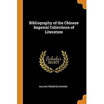 Bibliography of the Chinese� Imperial Collections of Literature