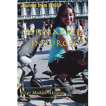 Postmarked in Europe: Journal from 2005