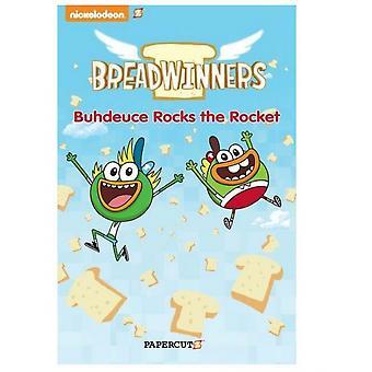 Breadwinners #2: Buhdeuce Rocks the Rocket