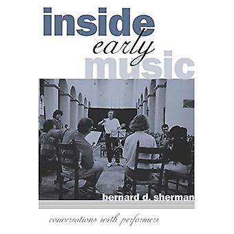 Inside Early Music: Conversations with Performers