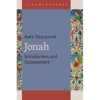 Jonah Introduction and Commentary Illuminations