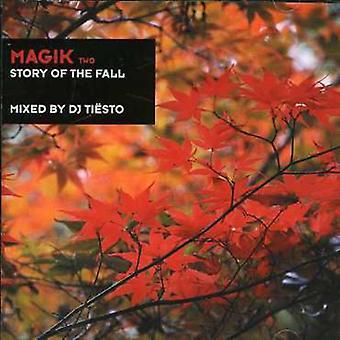DJ Tiesto - Magik 2-Story of the Fall [CD] USA import
