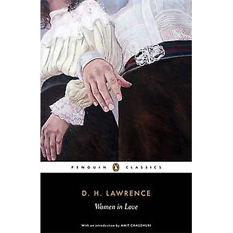 Women in Love by D. H. Lawrence - Lindeth Vasey - David Farmer - Amit