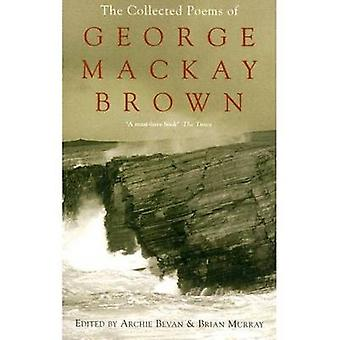 The Collected Poems of George Mackay Brown by George Mackay Brown - A