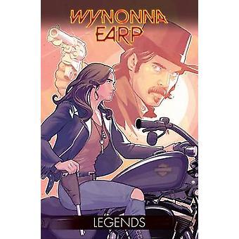 Wynonna Earp - Vol. 2 Legends by Tim Rozon - 9781631408908 Book