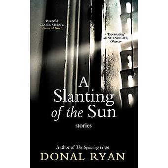 A Slanting of the Sun - Stories by Donal Ryan - 9781784160241 Book