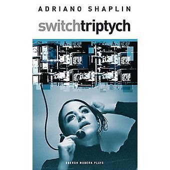 Växla triptyk av Adriano Shaplin - 9781840026214 bok