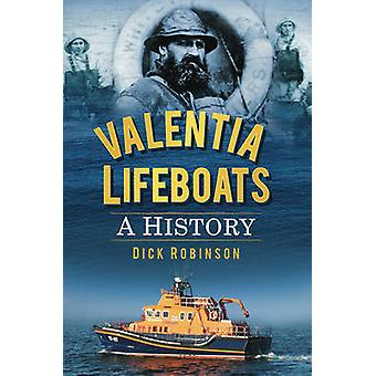 Valentia Lifeboats - A History by Richard Robinsom - 9781845887070 Book