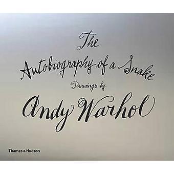 Die Autobiographie einer Schlange - Zeichnungen von Andy Warhol von Andy Warhol