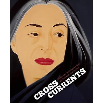 Crosscurrents - Modern Art from the Sam Rose and Julie Walters Collect