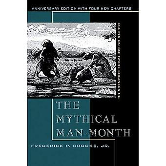 The Mythical Man Month and Other Essays on Software Engineering [Special Edition]