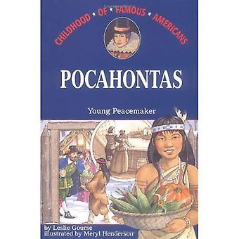 Pocahontas: Nuori Peacemaker (kuuluisa amerikkalaiset lapsuuden)