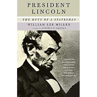President Lincoln: The Duty of a Statesman (Vintage Vintage)