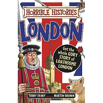 Gruesome Guides: London - Horrible Histories