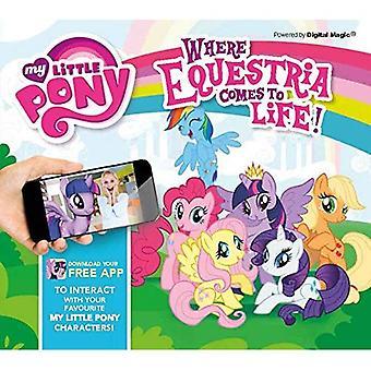 My Little Pony: Wo Equestria zum Leben erwacht