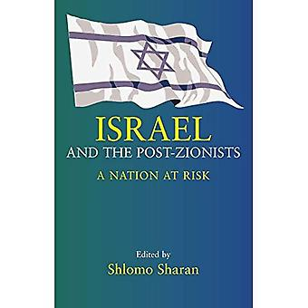 Israel und die Post-Zionisten: eine Nation at Risk