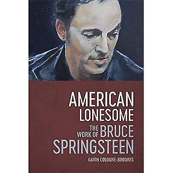 Amerikaanse Lonesome: Het werk van Bruce Springsteen