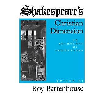 Dimensión cristiana de Shakespeare S una antología de comentarios por Battenhouse y Marian