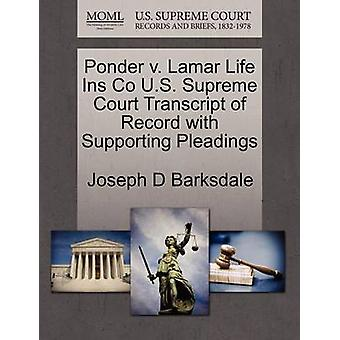 Ponder v. Lamar Life Ins Co U.S. Supreme Court Transcript of Record with Supporting Pleadings by Barksdale & Joseph D
