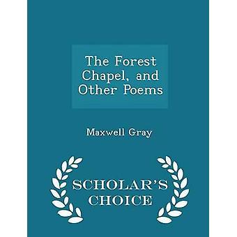 مصلى الغابات وأخرى قصائد العلماء الطبعة اختيار طريق ماكسويل & رمادي