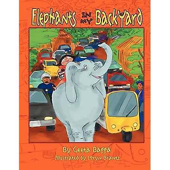 Elephants  In My Backyard by Bagga & Geeta