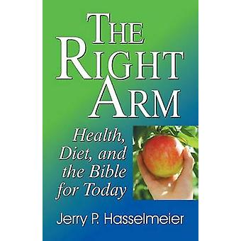 The Right Arm by Hasselmeier & Jerry P.