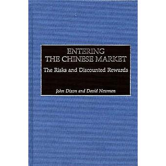 Entering the Chinese Market The Risks and Discounted Rewards by Dixon & John