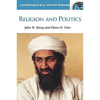 Religion and Politics A Reference Handbook by Storey & John W.