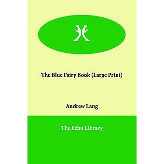 Die blaue Fee Buch von Lang & Andrew