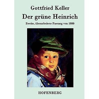 Der grne Heinrich av Gottfried Keller