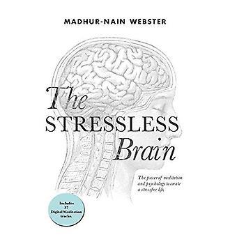 Das Stressless Gehirn