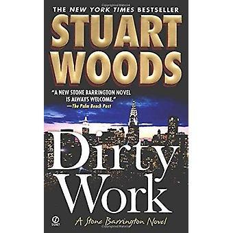 Dirty Work (Stone Barrington Novels) Book
