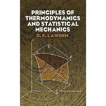 Principles of Thermodynamics and Statistical Mechanics by Derek F. La