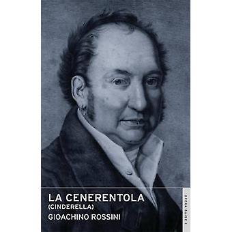 La Cenerentola by Gioacchino Rossini - John Nicholas - Arthur Jacobs
